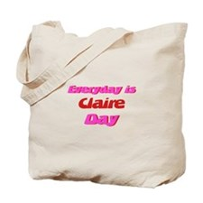 Everyday is Claire Day Tote Bag