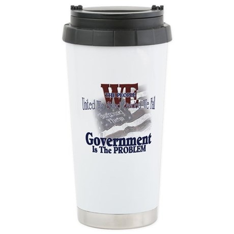 Government is the Problem Stainless Steel Travel M