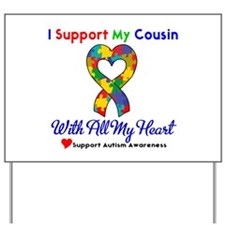 Autism ISupportMy Cousin Yard Sign