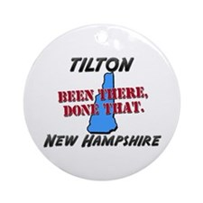 tilton new hampshire - been there, done that Ornam