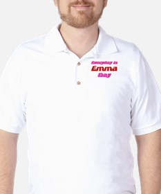 Everyday is Emma Day T-Shirt
