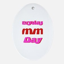 Everyday is Emma Day Oval Ornament