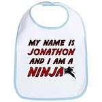 my name is jonathon and i am a ninja Bib