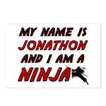 my name is jonathon and i am a ninja Postcards (Pa