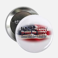 "In GOD we TRUST 2.25"" Button (10 pack)"
