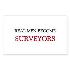 Real Men Become Surveyors Rectangle Decal