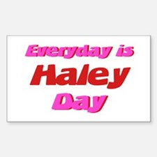 Everyday is Haley Day Rectangle Decal
