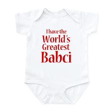 I Have World's Greatest Babci Infant Bodysuit