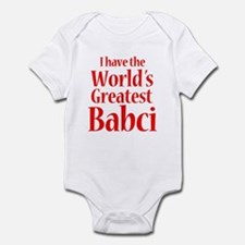 I Have World's Greatest Babci Infant Bodysuit