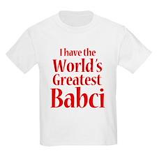 I Have World's Greatest Babci T-Shirt