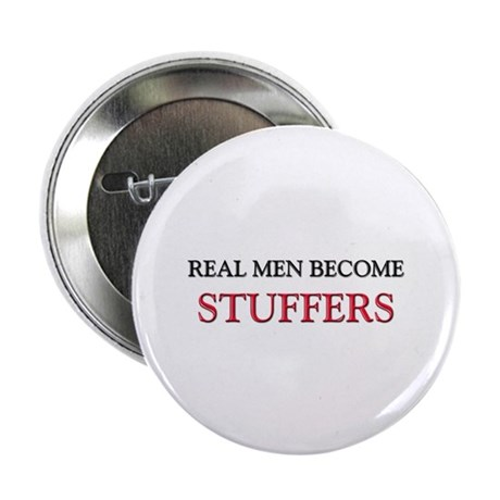 """Real Men Become Stuffers 2.25"""" Button (10 pack)"""