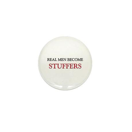 Real Men Become Stuffers Mini Button