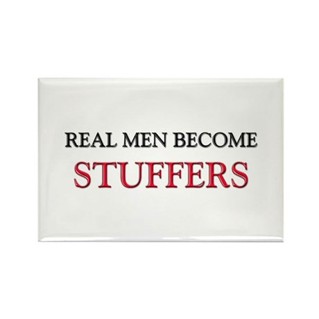 Real Men Become Stuffers Rectangle Magnet (10 pack
