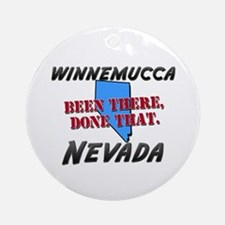 winnemucca nevada - been there, done that Ornament