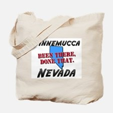 winnemucca nevada - been there, done that Tote Bag