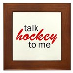 Talk hockey script Framed Tile