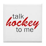 Talk hockey script Tile Coaster