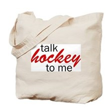 Talk hockey script Tote Bag