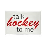 Talk hockey script Rectangle Magnet