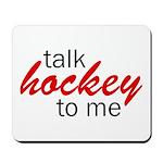Talk hockey script Mousepad