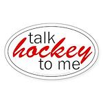 Talk hockey script Oval Sticker