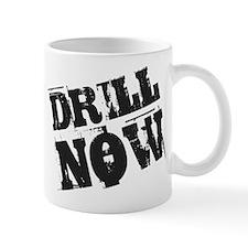 Drill Now Mug