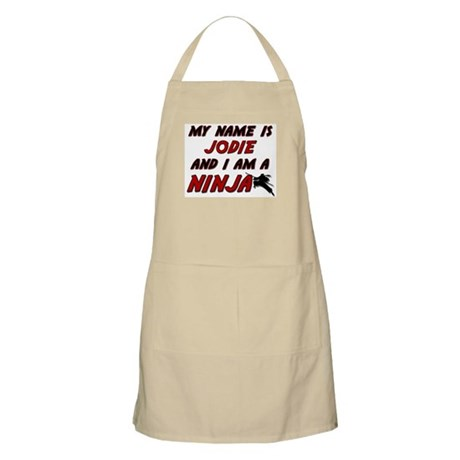 my name is jodie and i am a ninja BBQ Apron