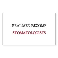 Real Men Become Stomatologists Rectangle Decal