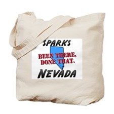 sparks nevada - been there, done that Tote Bag