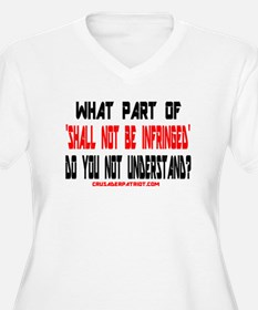 SHALL NOT BE INFRINGED! T-Shirt