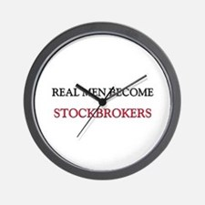 Real Men Become Stockbrokers Wall Clock