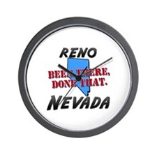 reno nevada - been there, done that Wall Clock