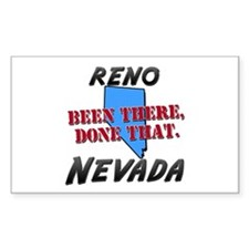 reno nevada - been there, done that Decal