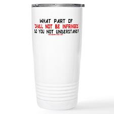 SHALL NOT BE INFRINGED! Travel Mug