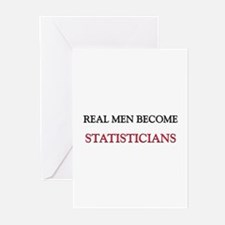 Real Men Become Statisticians Greeting Cards (Pk o