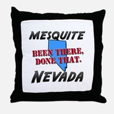 mesquite nevada - been there, done that Throw Pill