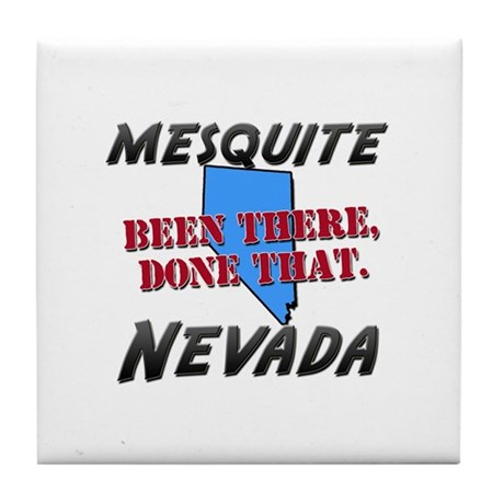 mesquite nevada - been there, done that Tile Coast