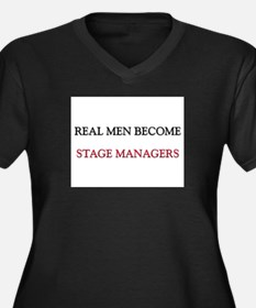 Real Men Become Stage Managers Women's Plus Size V