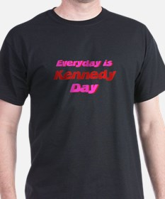 Everyday is Kennedy Day T-Shirt