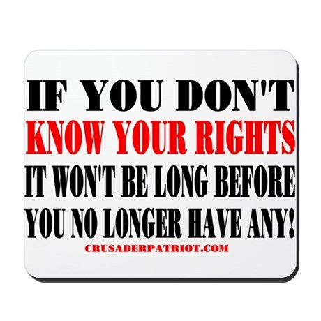 KNOW YOUR RIGHTS! Mousepad