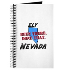 ely nevada - been there, done that Journal