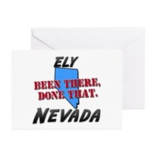 ely nevada - been there, done that Greeting Cards