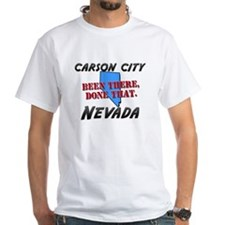 carson city nevada - been there, done that Shirt