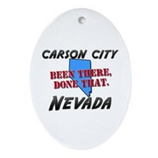 carson city nevada - been there, done that Ornamen