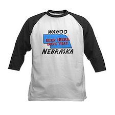 wahoo nebraska - been there, done that Tee