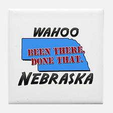 wahoo nebraska - been there, done that Tile Coaste
