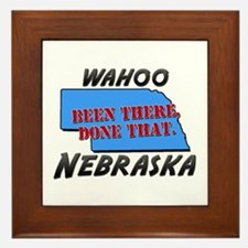 wahoo nebraska - been there, done that Framed Tile