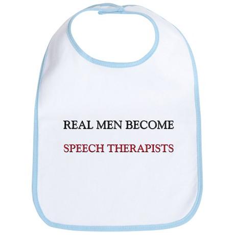 Real Men Become Speech Therapists Bib
