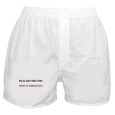 Real Men Become Speech Therapists Boxer Shorts