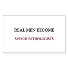 Real Men Become Speech Pathologists Decal